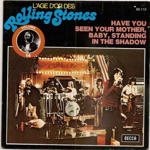 Have You Seen Your Mother, Baby, Standing in the Shadow reissue France